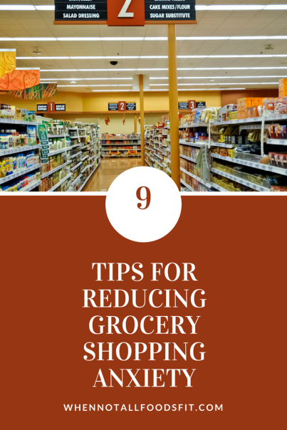 9 tips for reducing grocery shopping anxiety.png