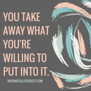 You take away what you're willing to put into it.