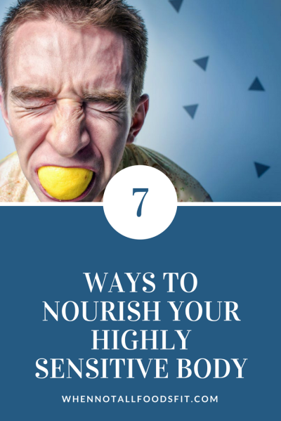7 ways to nourish your highly sensitive body when hsp