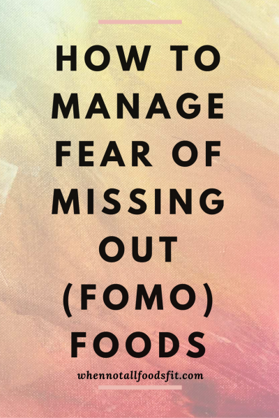 how to manage a fear of missing out foods.png