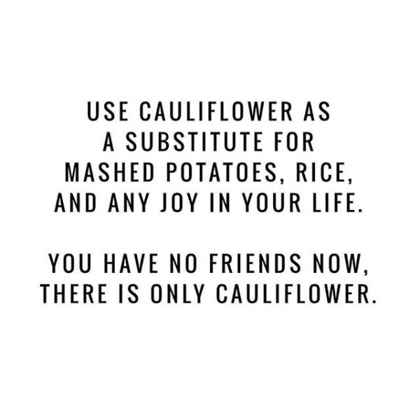 CauliflowerIsLife