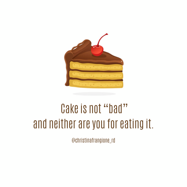 cake is not bad and you are not bad for eating it.PNG