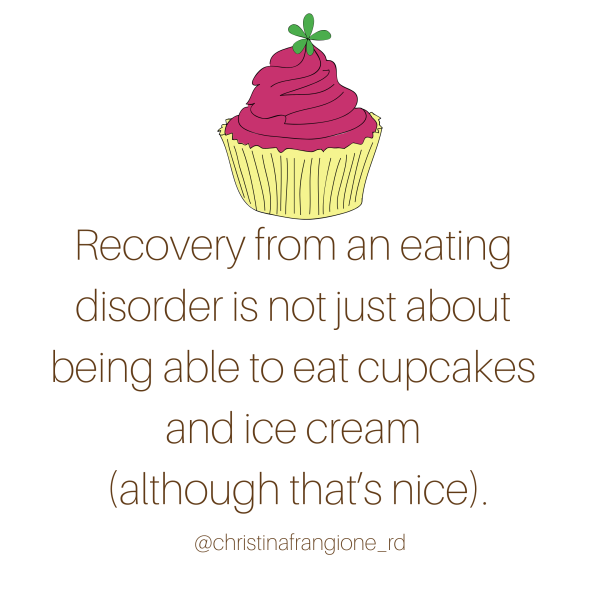 recovery from an eating disorder is not