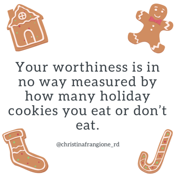 your worthiness is not measured by the number of cookies you eat or dont eat